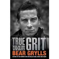 Bear Grylls: True Grit